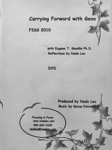 Carrying Forward - FISS 2010 - A Day with Gene Gendlin DVD