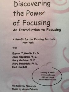 DISCOVERING THE POWER OF FOCUSING with E.Gendlin Ph.D., J Klagsbrun Ph.D., M McGuire Ph.D. MHendricks Ph.D, P Huschilt DVD