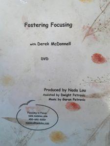 FOSTERING FOCUSING - WATCH A WORKSHOP IN ACTION Derek McDonnell
