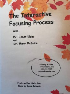 THE INTERACTIVE FOCUSING Mary McGuire Ph.D.and Janet Klein Ph.D. DVD