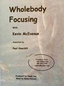 WHOLEBODY FOCUSING Kevin McEvenue DVD